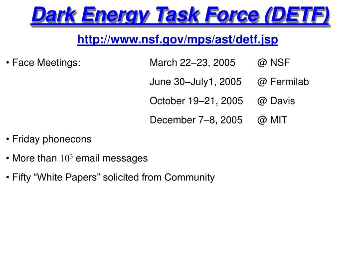 Dark Energy Task Force (DETF)