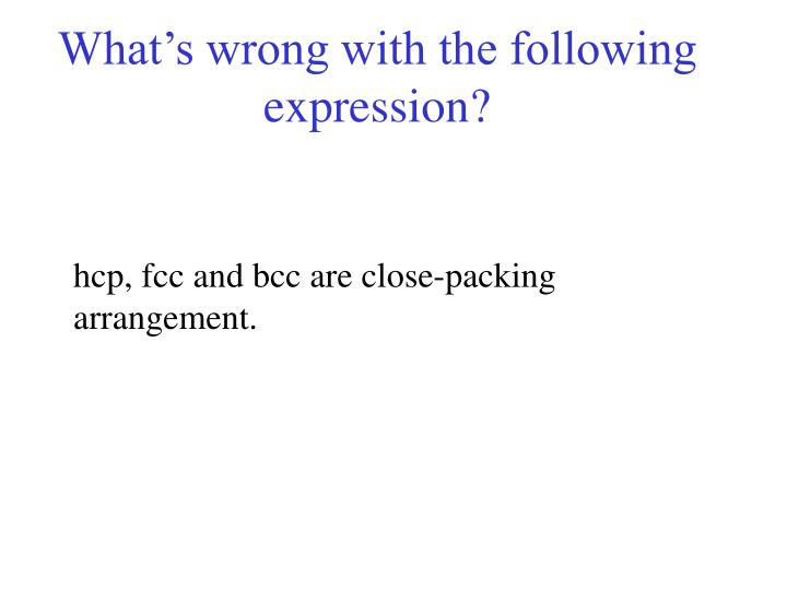 What's wrong with the following expression?