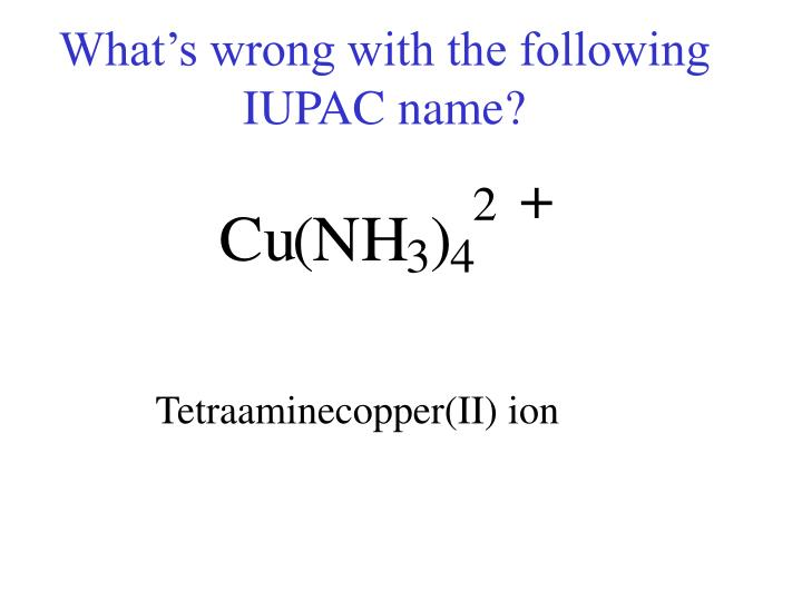 What s wrong with the following iupac name
