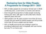 reshaping care for older people a programme for change 2011 20211