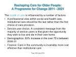 reshaping care for older people a programme for change 2011 20215