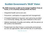 scottish government s 20 20 vision