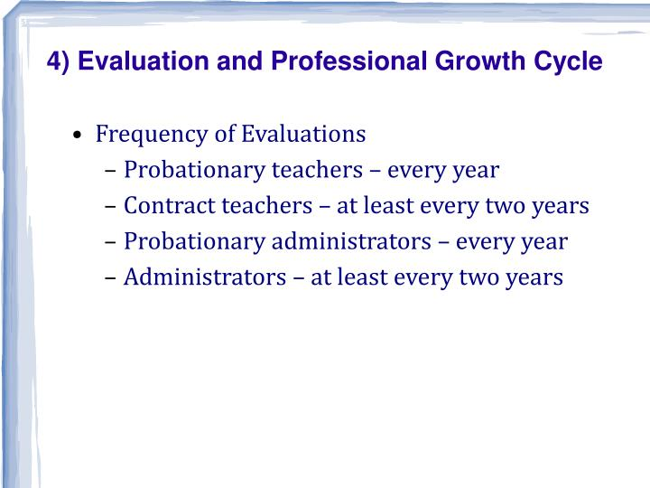 4) Evaluation and Professional Growth Cycle