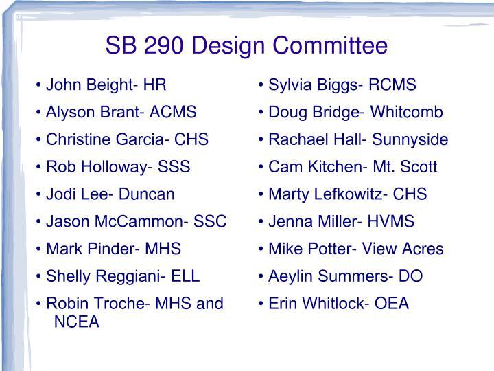 Sb 290 design committee