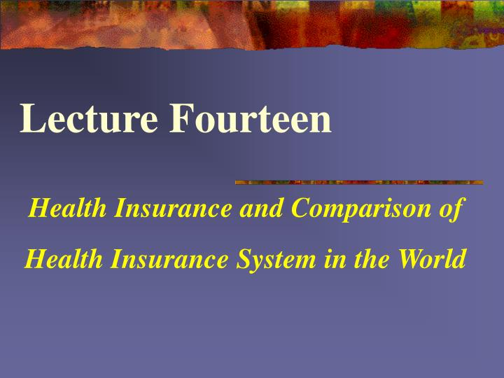 health insurance and comparison of health insurance system in the world n.