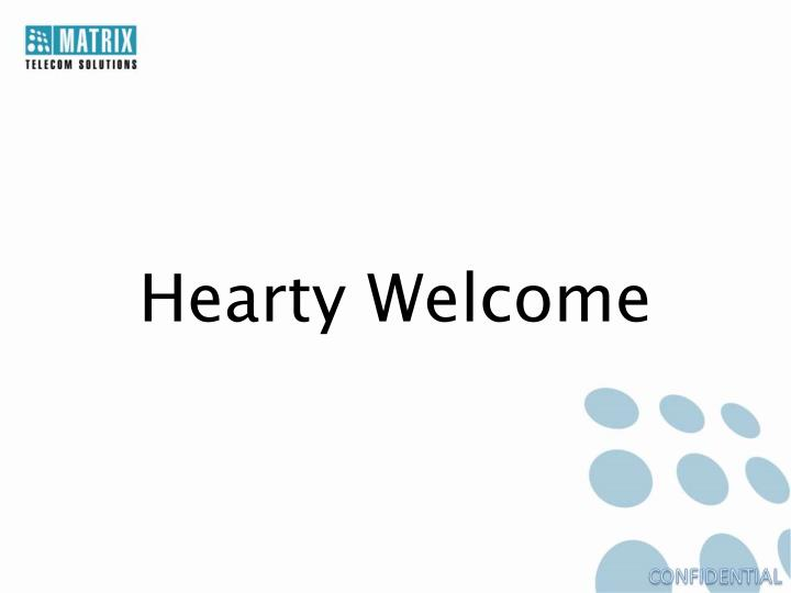 hearty welcome n.
