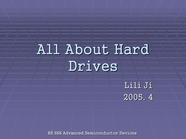 all about hard drives n.