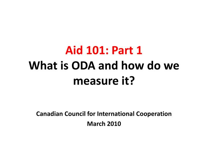 aid 101 part 1 what is oda and how do we measure it n.