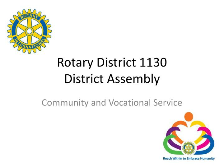 rotary district 1130 district assembly n.