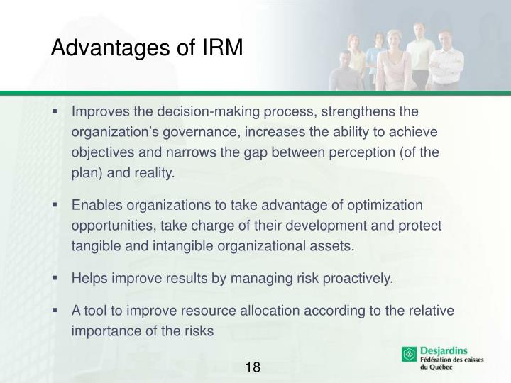Advantages of IRM