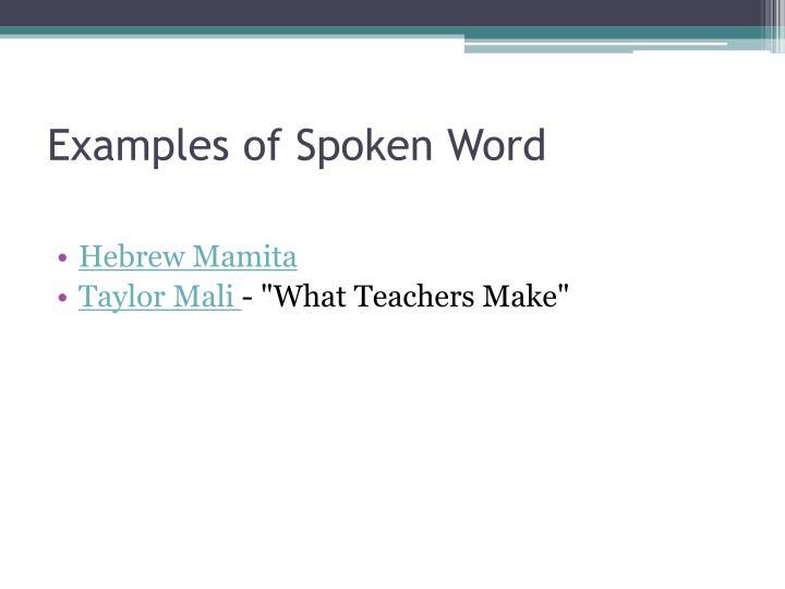 Examples of Spoken Word