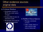 other evidence sources original data