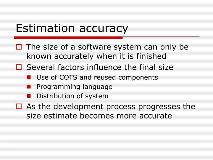 Estimation accuracy