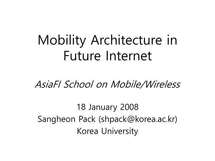 mobility architecture in future internet n.