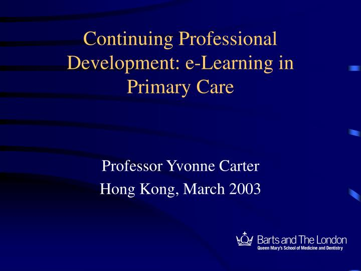 continuing professional development e learning in primary care n.