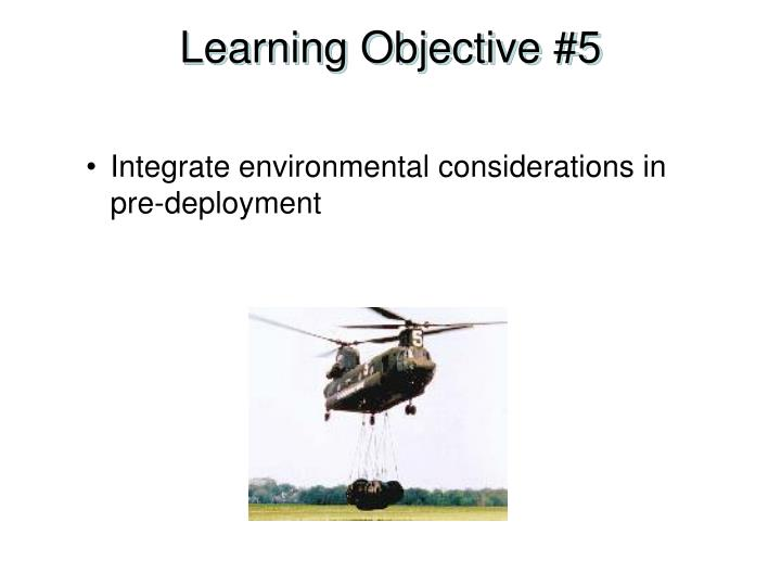 Learning Objective #5