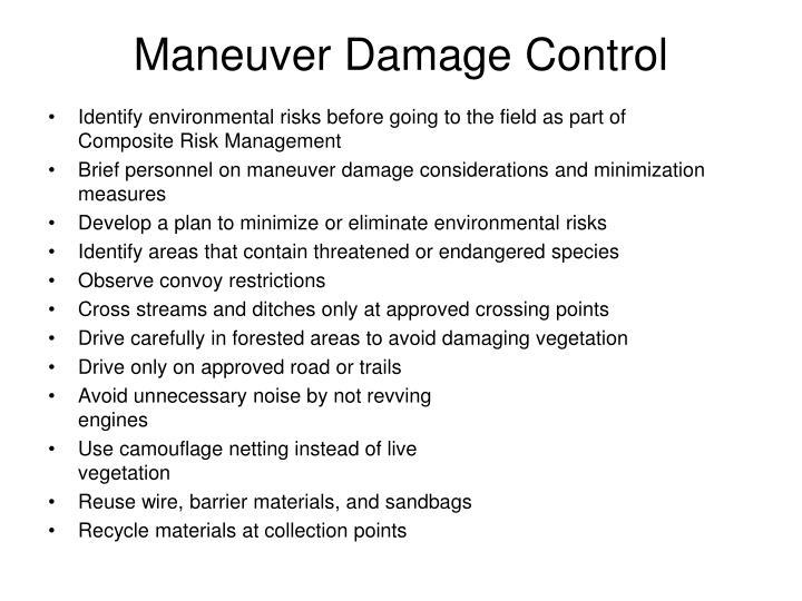 Maneuver Damage Control
