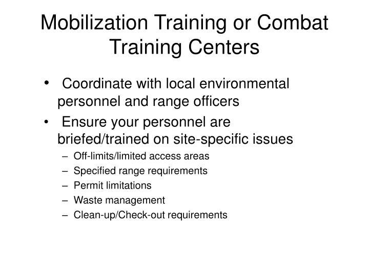 Mobilization Training or Combat Training Centers