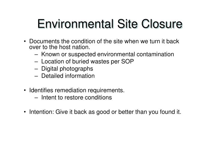 Environmental Site Closure