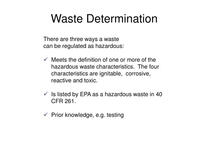 Waste Determination