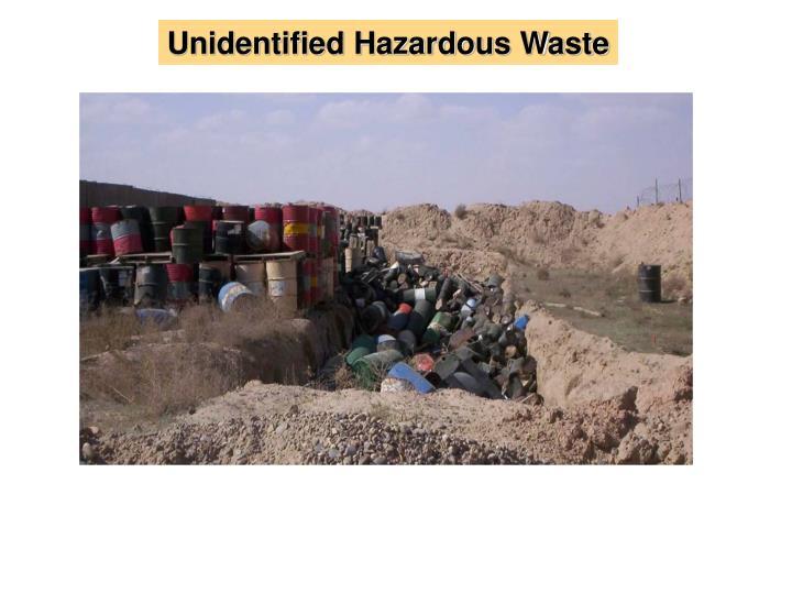 Unidentified Hazardous Waste