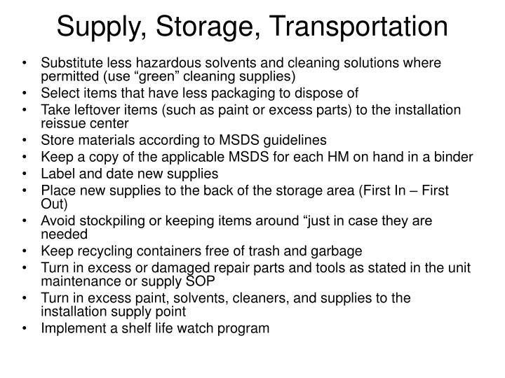 Supply, Storage, Transportation
