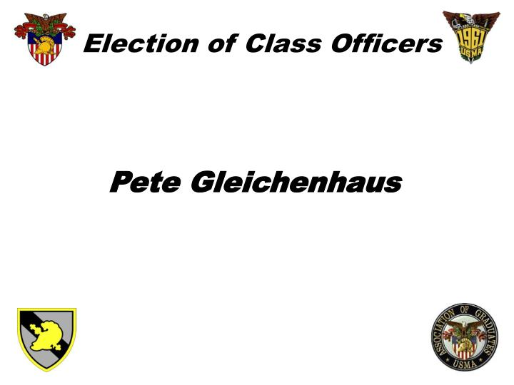 Election of Class Officers