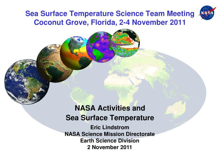 sea surface temperature science team meeting coconut grove florida 2 4 november 2011 n.