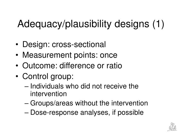 Adequacy/plausibility designs (1)