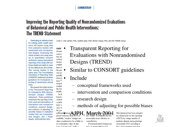 Transparent Reporting for Evaluations with Nonrandomised Designs (TREND)