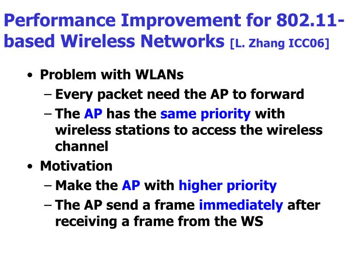 Performance Improvement for 802.11-based Wireless Networks