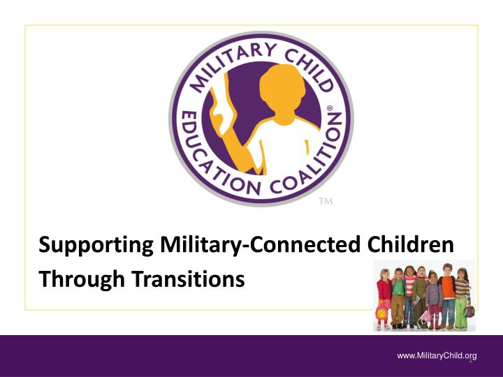 supporting military connected children through transitions n.