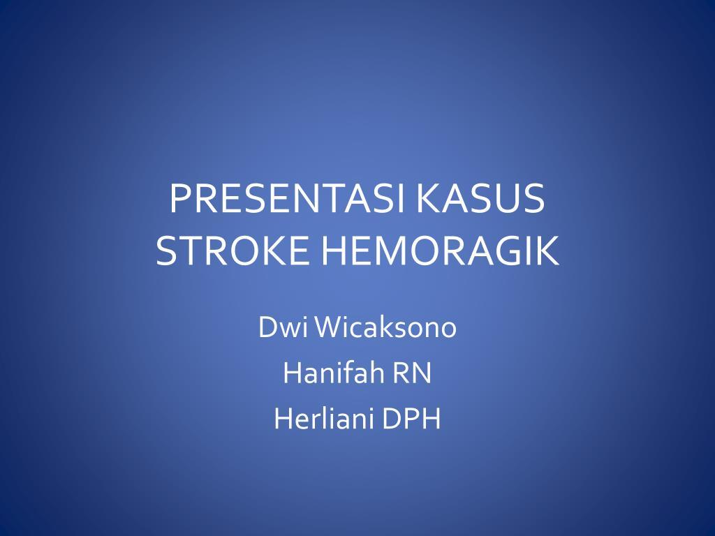 1 ppt stroke hemoragik mary & lya new.