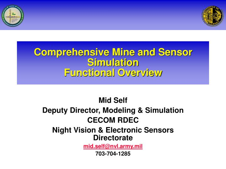 Comprehensive mine and sensor simulation functional overview