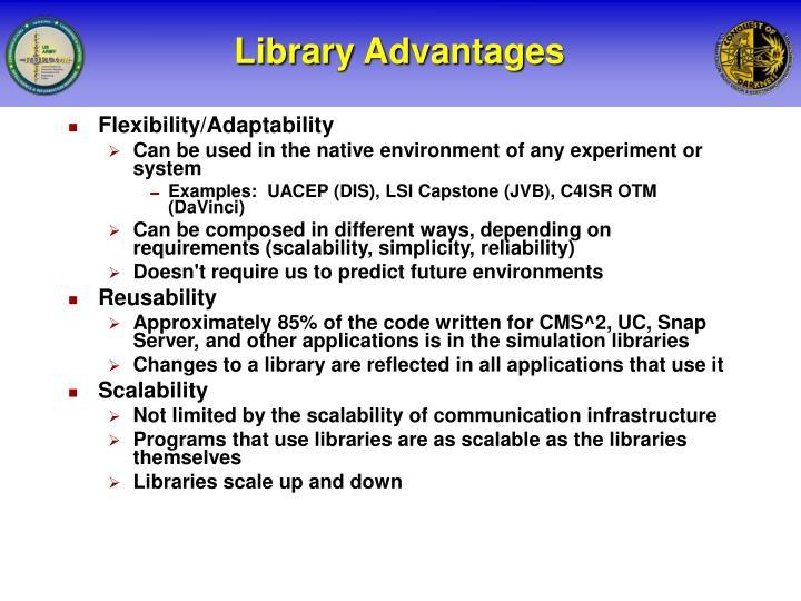 Library Advantages