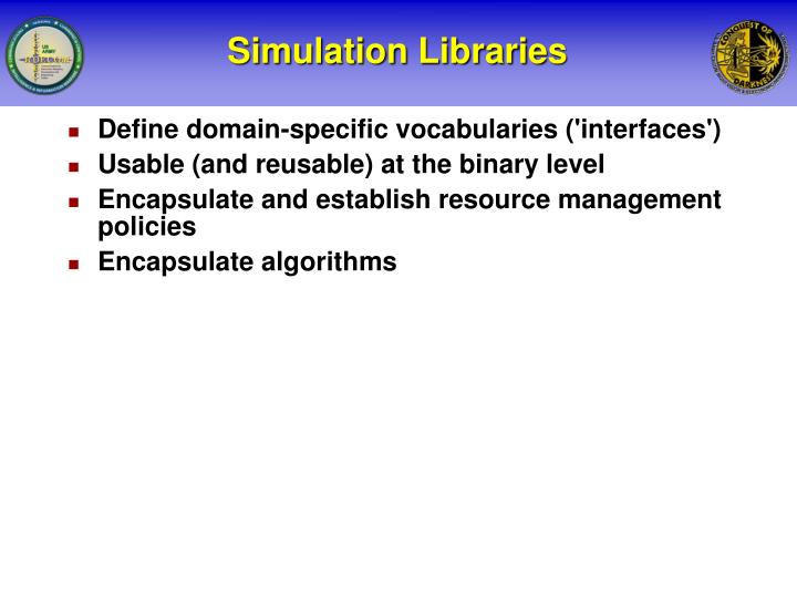 Simulation Libraries