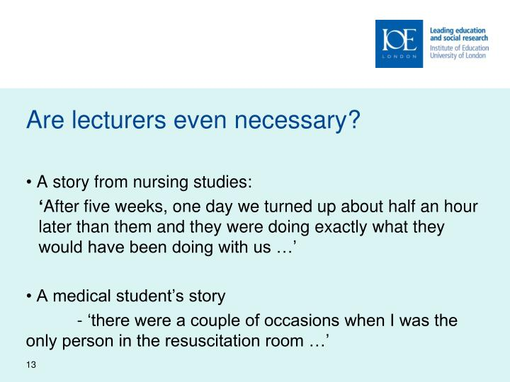 Are lecturers even necessary?