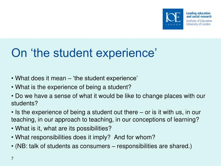 On 'the student experience'