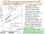 mjt this is a great measurement for lhc