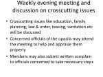 weekly evening meeting and discussion on crosscutting issues
