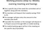 working process step 5 weekly evening meeting and savings
