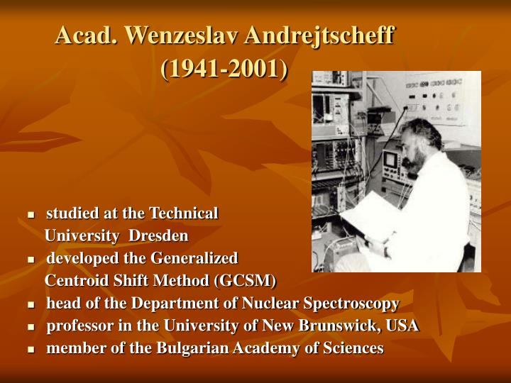 Acad. Wenzeslav Andrejtscheff