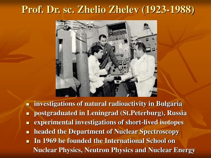 Prof dr sc zhelio zhelev 1923 1988