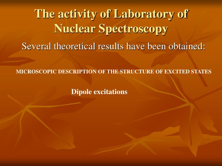 The activity of Laboratory of Nuclear Spectroscopy