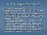 which gospel came first