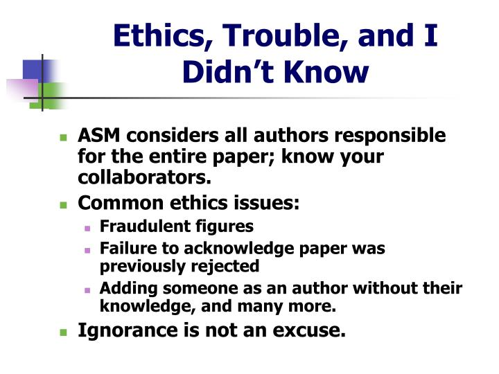 Ethics, Trouble, and I Didn't Know