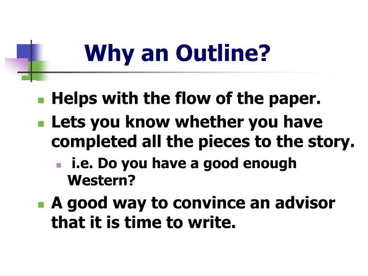 Why an Outline?