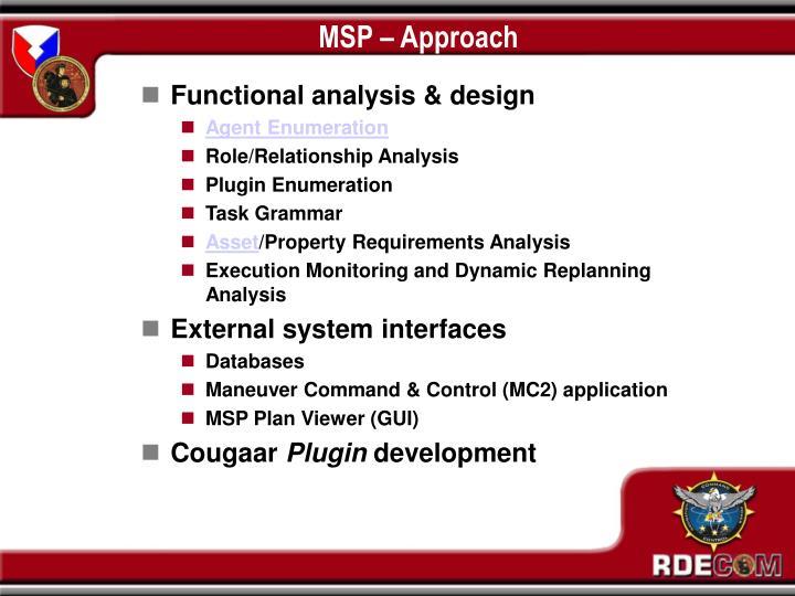 MSP – Approach