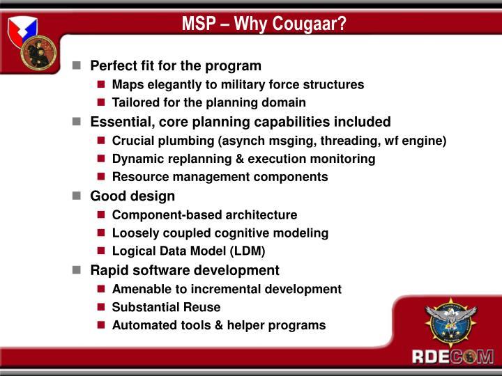 MSP – Why Cougaar?