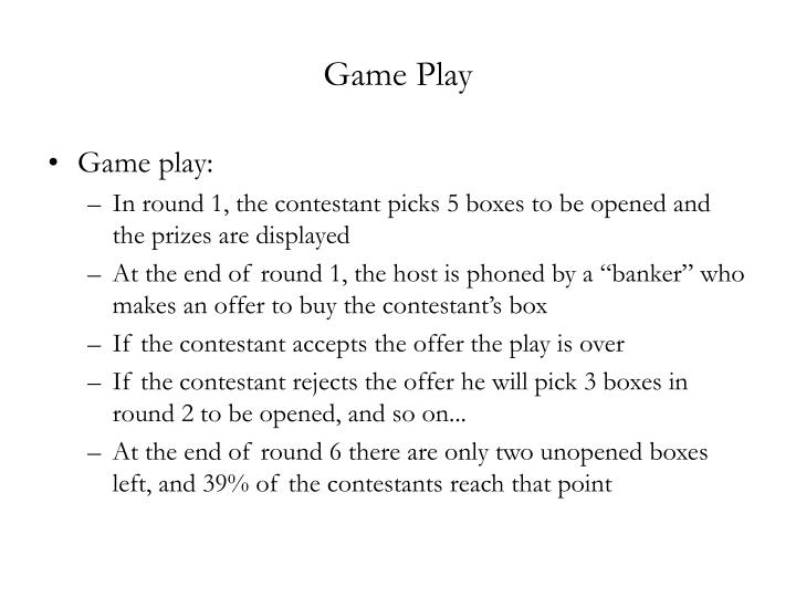 Game Play